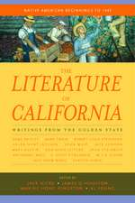 The Literature of California V 1 – Native American  Beginnings to 1945