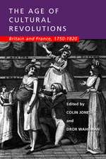 The Age of Cultural Revolutions – Britain & France 1750–1820