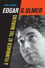Edgar G. Ulmer – A Filmmaker at the Margins