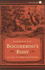 Boccherini′s Body – A Essay in Carnal Musicology