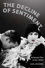 The Decline of Sentiment – American Film in the 1920s