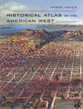Historical Atlas of the American West – With Original Maps