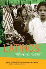 Latinos – Remaking America Updated with a New Preface