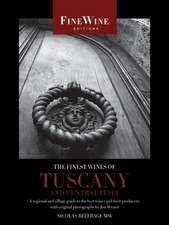 Finest Wines of Tuscany and Central Italy