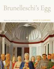 Brunelleschi′s Egg – Nature, Art and Gender in Renaissance Italy