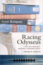 Racing Odysseus – A College President Becomes a Freshman Again