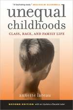 Unequal Childhoods – Class, Race, and Family Life 2e