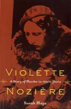 Violette Noziere – A Story of Murder in 1930s Paris