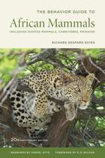 The Behaviour Guide to African Mammals – Including Hoofed Mammals, Carnivores, Primates 2e