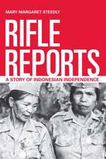Rifle Reports – War Stories from the Indonesian Outskirts