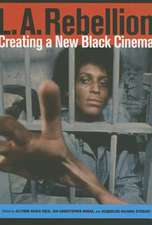 L.A. Rebellion – Creating a New Black Cinema
