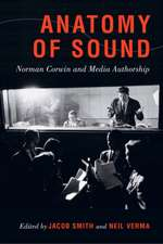 Anatomy of Sound – Norman Corwin and Media Authorship