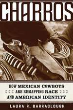 Charros – How Mexican Cowboys Are Remapping Race and American Identity