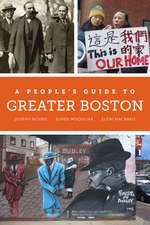 A People`s Guide to Greater Boston
