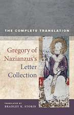 Gregory of Nazianzus′s Letter Collection – The Compete Translation