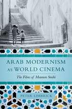 Arab Modernism as World Cinema – The Films of Moumen Smihi