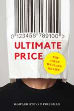 Ultimate Price – The Value We Place on Life