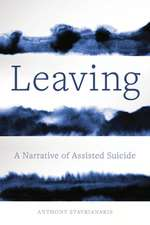 Leaving – A Narrative of Assisted Suicide