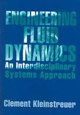 Engineering Fluid Dynamics: An Interdisciplinary Systems Approach