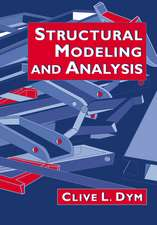 Structural Modeling and Analysis