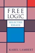 Free Logic: Selected Essays