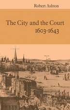 The City and the Court 1603-1643