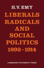 Liberals, Radicals and Social Politics 1892–1914