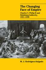 The Changing Face of Empire: Charles V, Phililp II and Habsburg Authority, 1551–1559