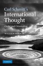 Carl Schmitt's International Thought: Order and Orientation