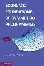 Economic Foundations of Symmetric Programming