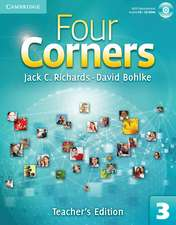 Four Corners Level 3 Teacher's Edition with Assessment Audio CD/CD-ROM