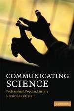Communicating Science: Professional, Popular, Literary