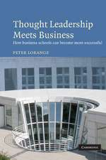 Thought Leadership Meets Business: How business schools can become more successful
