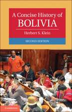 A Concise History of Bolivia