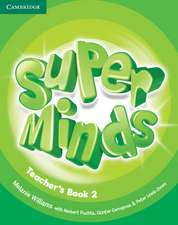Super Minds Level 2 Teacher's Book