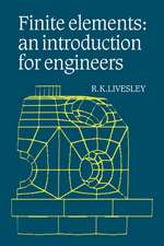 Finite Elements: An Introduction for Engineers