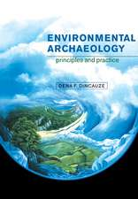 Environmental Archaeology: Principles and Practice