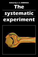 The Systematic Experiment