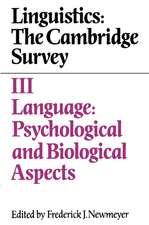 Linguistics: The Cambridge Survey: Volume 3, Language: Psychological and Biological Aspects