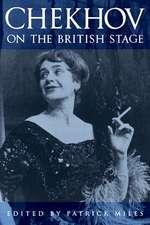 Chekhov on the British Stage