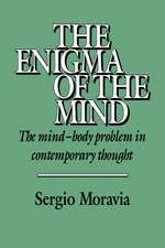 The Enigma of the Mind: The Mind-Body Problem in Contemporary Thought