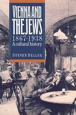 Vienna and the Jews, 1867–1938: A Cultural History