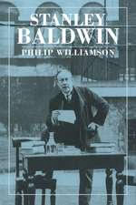 Stanley Baldwin: Conservative Leadership and National Values