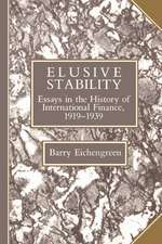 Elusive Stability: Essays in the History of International Finance, 1919–1939