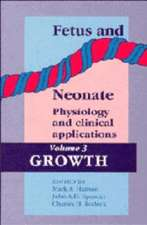 Fetus and Neonate: Physiology and Clinical Applications: Volume 3, Growth