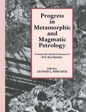 Progress in Metamorphic and Magmatic Petrology: A Memorial Volume in Honour of D. S. Korzhinskiy