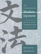 An Introduction to Modern Japanese: Volume 1, Grammar Lessons