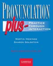 Pronunciation Plus Student's Book: Practice through Interaction