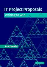 IT Project Proposals: Writing to Win