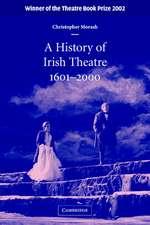 A History of Irish Theatre 1601–2000